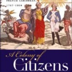 Caribbean Project: Review: A Colony of Citizens