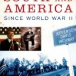 Review: The South and America Since World War II