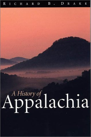 Richard B. Drake, A History of Appalachia